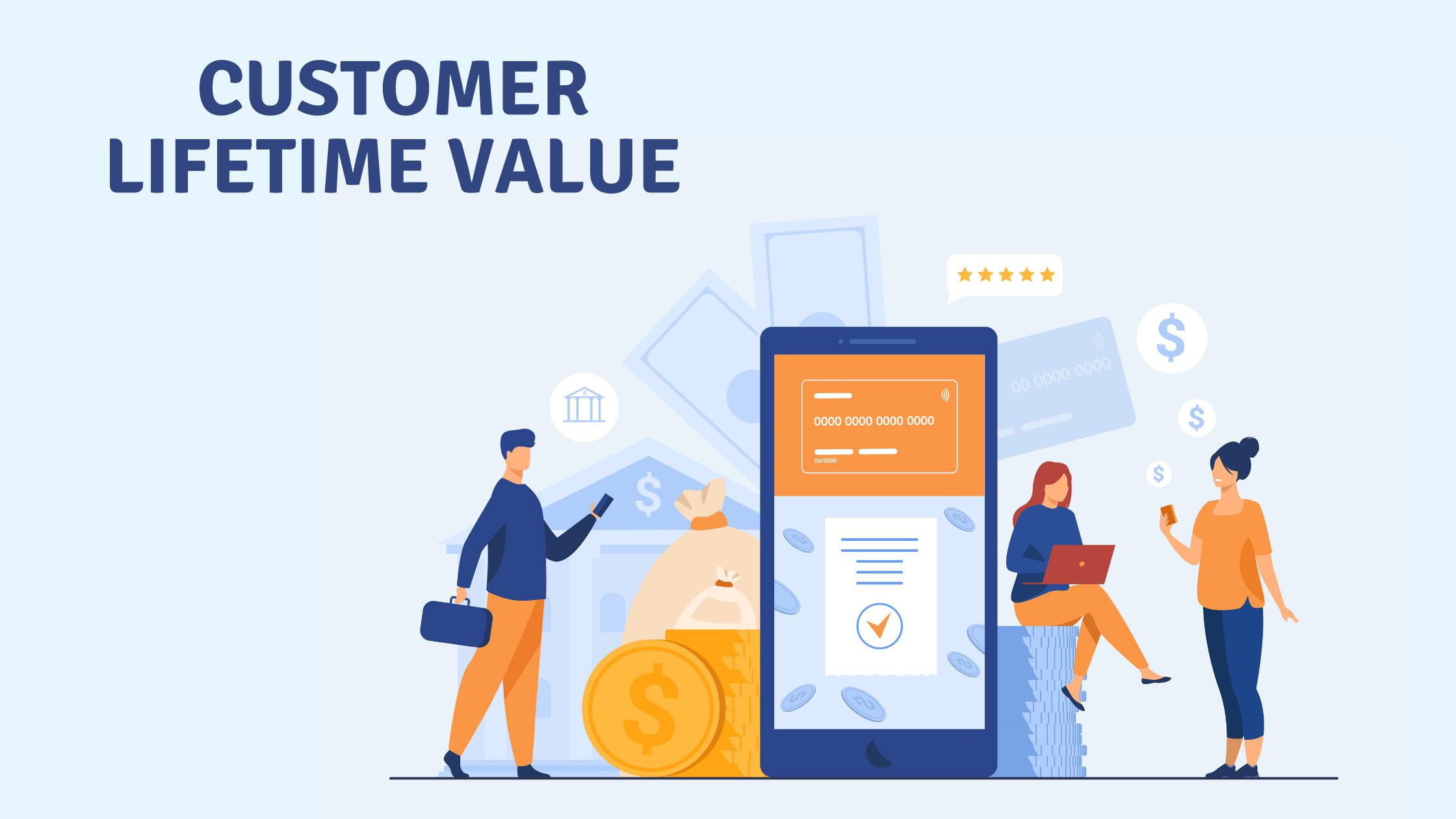 Customer Lifetime Value